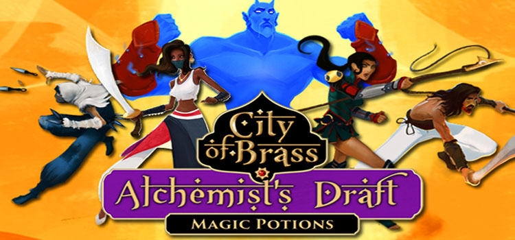 City Of Brass Alchemists Draft Free Download Full PC Game