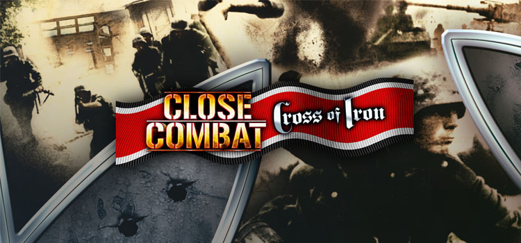 Close Combat Cross Of Iron Free Download FULL PC Game