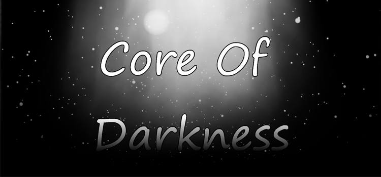 Core Of Darkness Free Download Full Version Crack PC Game