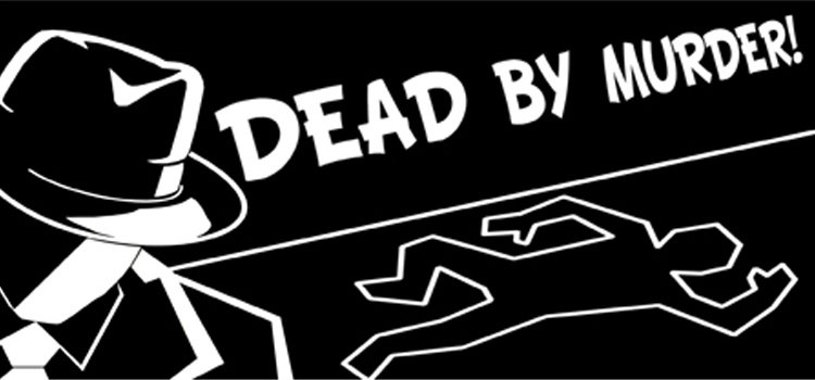 Dead By Murder Free Download Full Version Crack PC Game