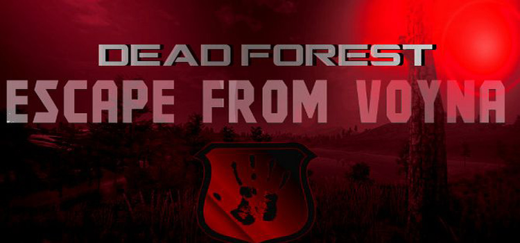 Escape From Voyna Dead Forest Free Download Crack PC Game