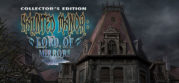 Haunted Manor Lord Of Mirrors Free Download Full PC Game