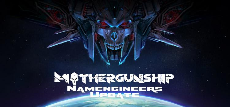 Mothergunship The Namengineers Free Download Full PC Game