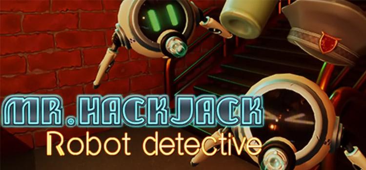 Mr Hack Jack Robot Detective Free Download Full PC Game