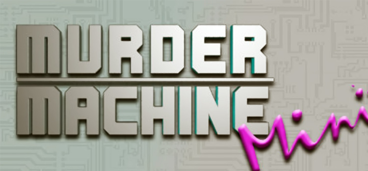 Murder Machine Mini Free Download Full Version PC Game