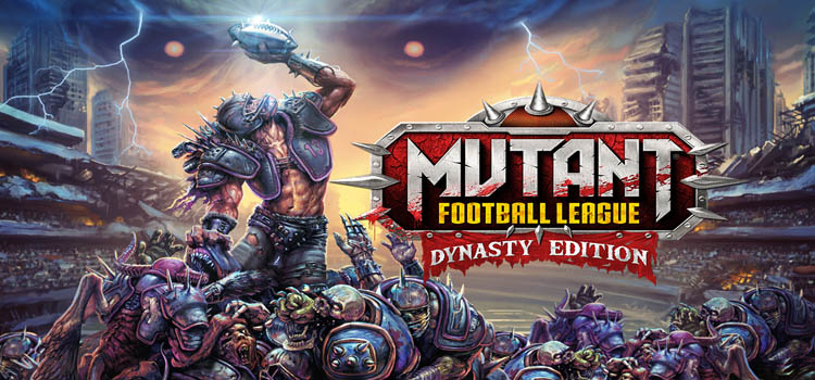 Mutant Football League Dynasty Edition Free Download PC Game