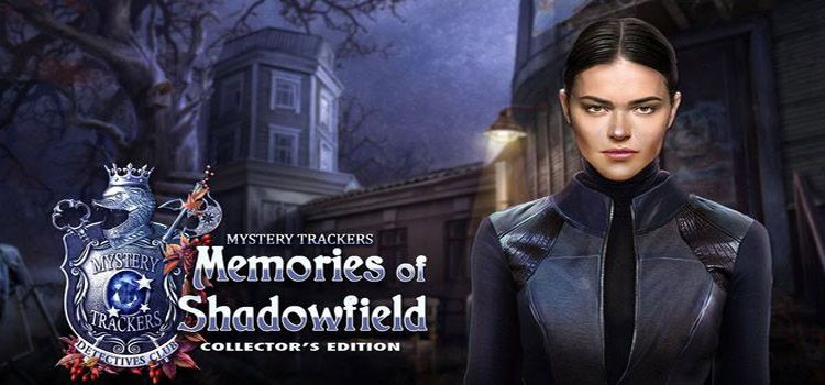 Mystery Trackers Memories Of Shadowfield Free Download