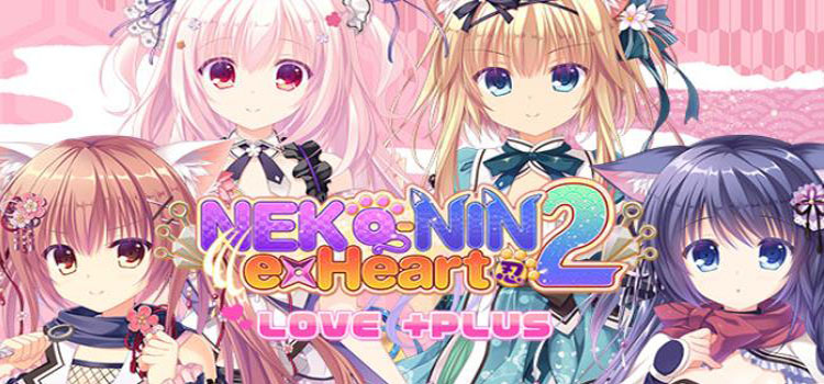 NEKO-NIN exHeart 2 Love +PLUS Free Download Full PC Game
