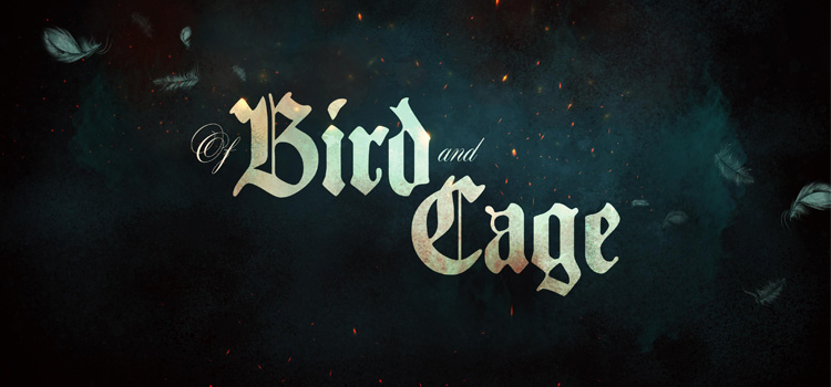 Of Bird And Cage Free Download FULL Version PC Game