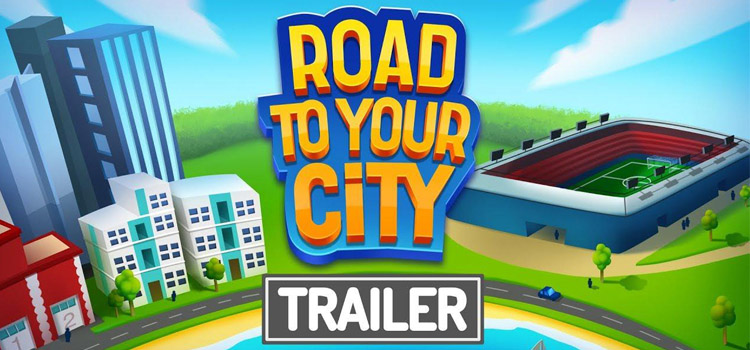 Road To Your City Free Download FULL Version PC Game