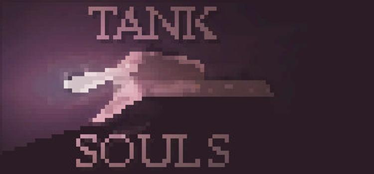 TANK SOULS Free Download FULL Version Crack PC Game