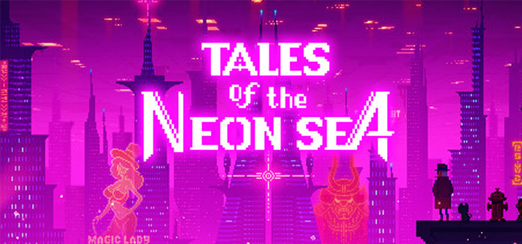 Tales Of The Neon Sea Free Download Full Version PC Game