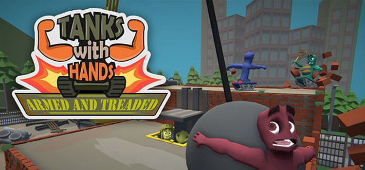 Tanks With Hands Armed And Treaded Free Download PC Game