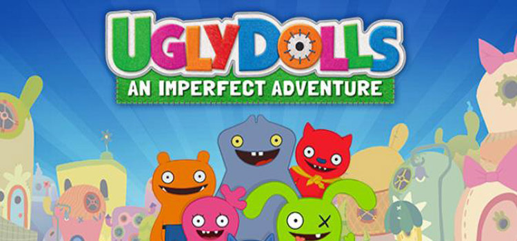 UglyDolls An Imperfect Adventure Free Download PC Game