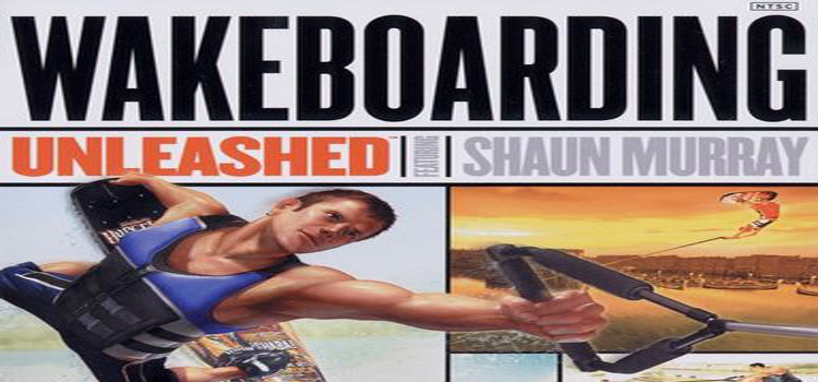 Wakeboarding Unleashed Featuring Shaun Murray Free Download
