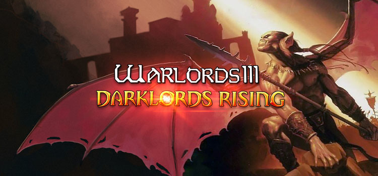 Warlords III Darklords Rising Free Download Full PC Game