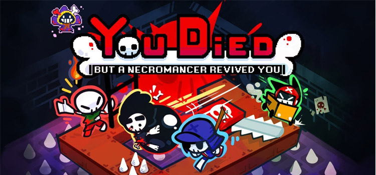 You Died But A Necromancer Revived You Free Download PC