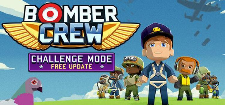 Bomber Crew Challenge Mode Free Download Crack PC Game