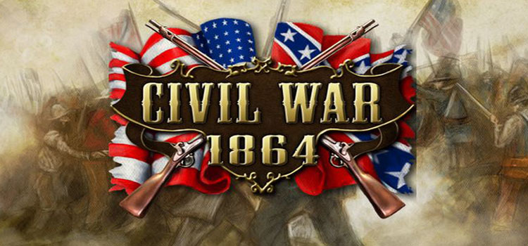 Civil War 1864 Free Download Full Version Crack PC Game