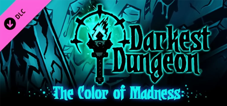 Darkest Dungeon The Color Of Madness Free Download PC Game