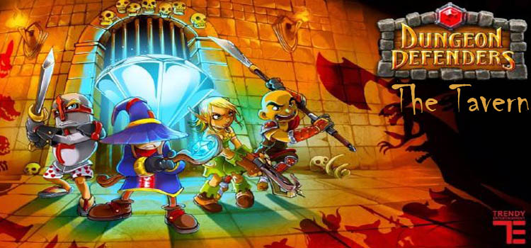 Dungeon Defenders The Tavern Free Download Crack PC Game