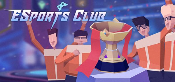 ESports Club Free Download Full Version Crack PC Game