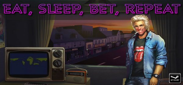Eat Sleep Bet Repeat Free Download Full Version PC Game