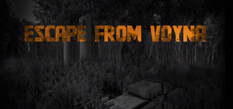 Escape From Voyna Tactical FPS Survival Free Download PC