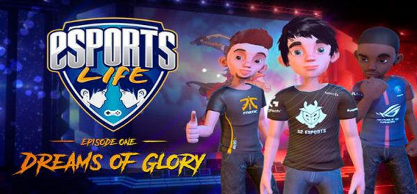 Esports Life Ep 1 Free Download FULL Version PC Game