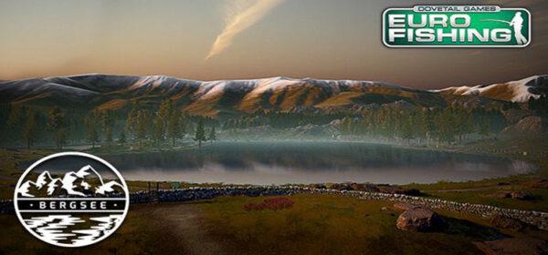 Euro Fishing Bergsee Free Download Full Version PC Game