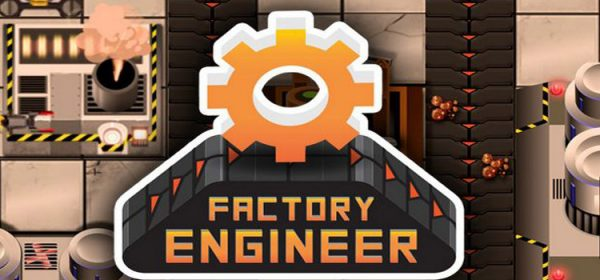 Factory Engineer Free Download Full Version PC Game