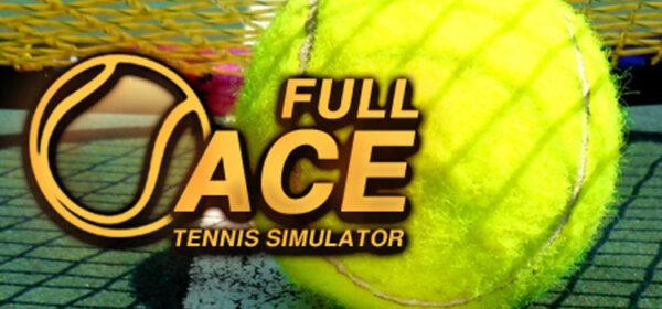 Full Ace Tennis Simulator Free Download Crack PC Game
