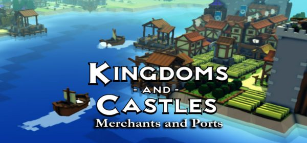 Kingdoms And Castles Merchants And Ports Free Download PC