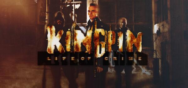 Kingpin Life Of Crime Free Download Crack PC Game
