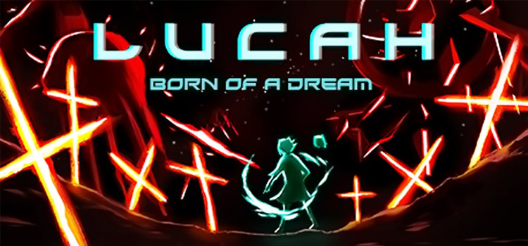 Lucah Born Of A Dream Free Download Crack PC Game