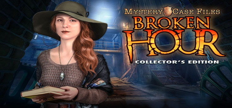 Mystery Case Files Broken Hour Collectors Edition Free Download