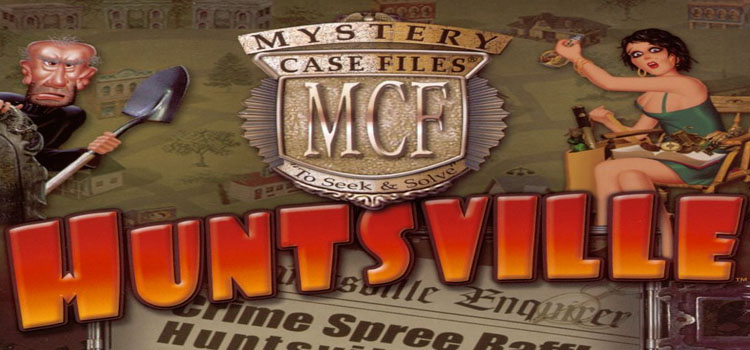 Mystery Case Files Huntsville Free Download Full PC Game