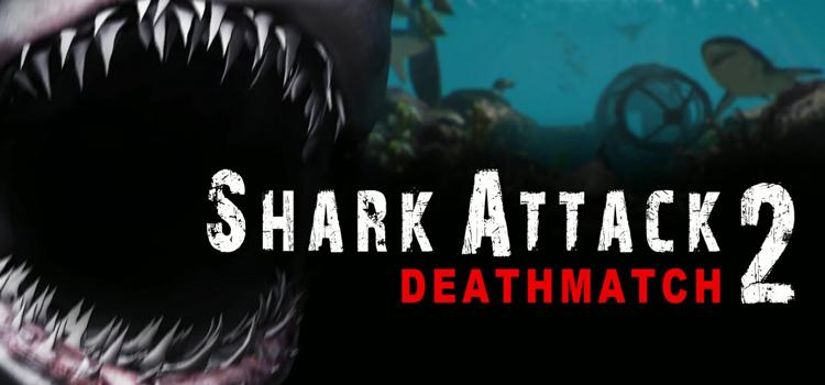 Shark Attack Deathmatch 2 Free Download Crack PC Game