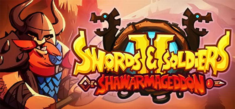 Swords And Soldiers 2 Shawarmageddon Free Download PC