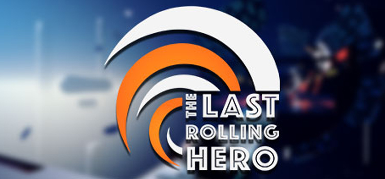 The Last Rolling Hero Free Download Full Version PC Game