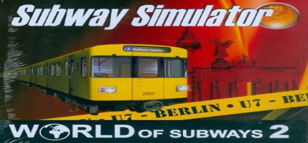 World Of Subways 2 Berlin Line 7 Free Download PC Game