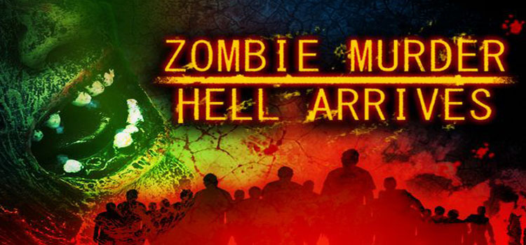 Zombie Murder Hell Arrives Free Download Crack PC Game