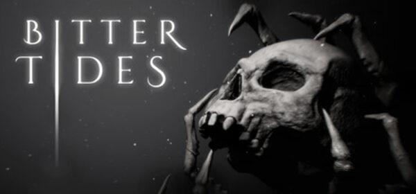 Bitter Tides Free Download Full Version Crack PC Game