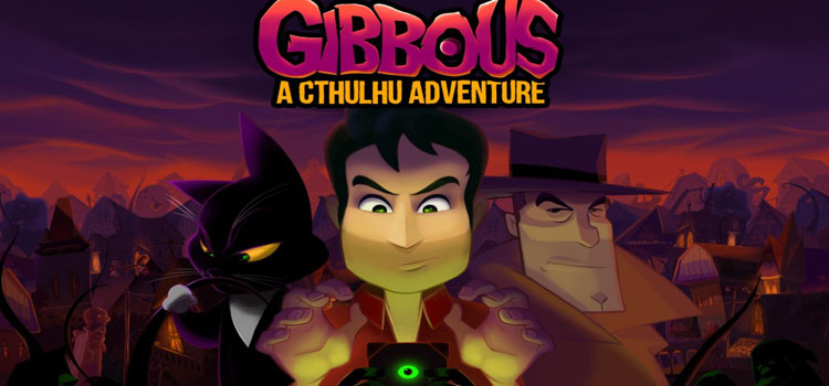Gibbous A Cthulhu Adventure Free Download Crack PC Game