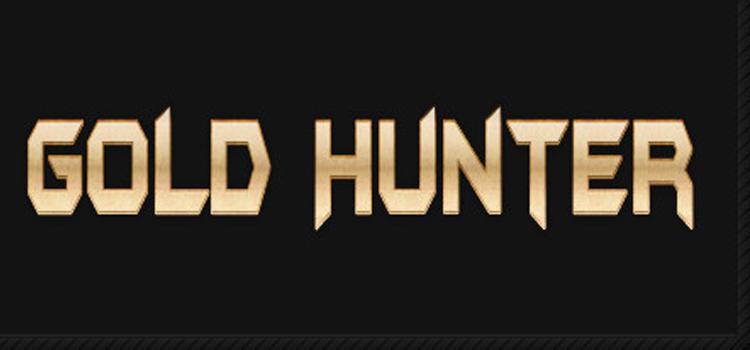 Gold Hunter Free Download Full Version Crack PC Game
