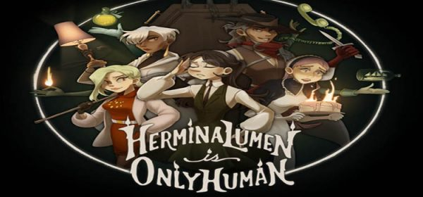 Hermina Lumen Is Only Human Free Download Full PC Game