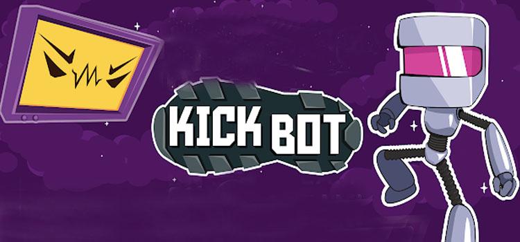 Kick Bot Free Download Full Version Crack PC Game Setup