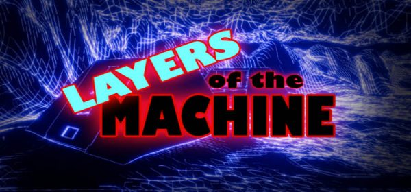 Layers Of The Machine Free Download Full Version PC Game