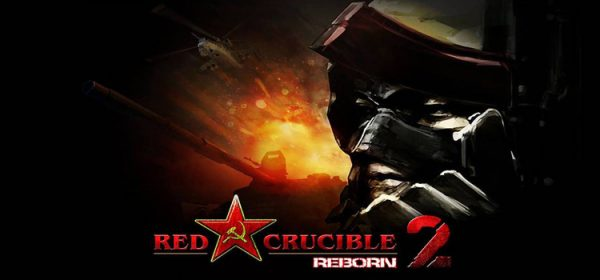 Red Crucible 2 Reborn Free Download Full Version PC Game