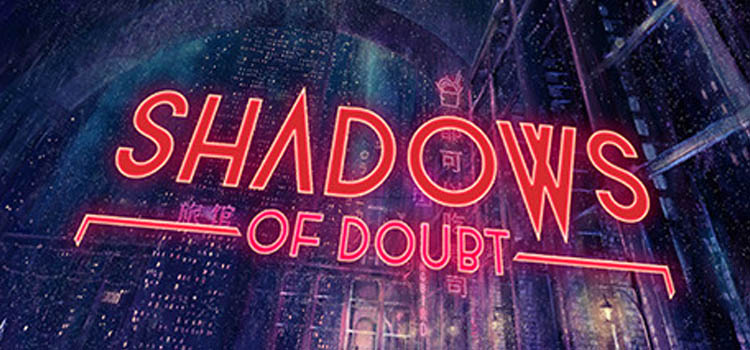 Shadows Of Doubt Free Download Full Version Crack PC Game